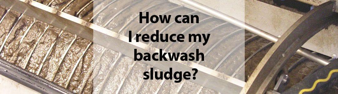 Reducing Backwash Sludge
